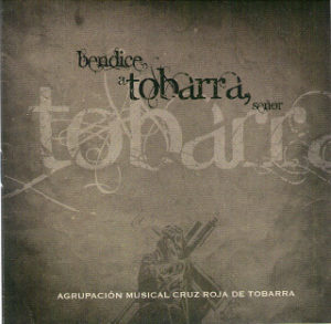 Bendice a Tobarra, Señor
